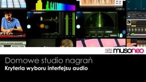 Kryteria wyboru interfejsu audio (1)