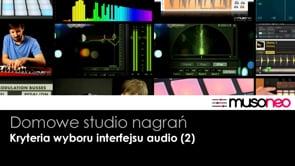 Kryteria wyboru interfejsu audio (2)