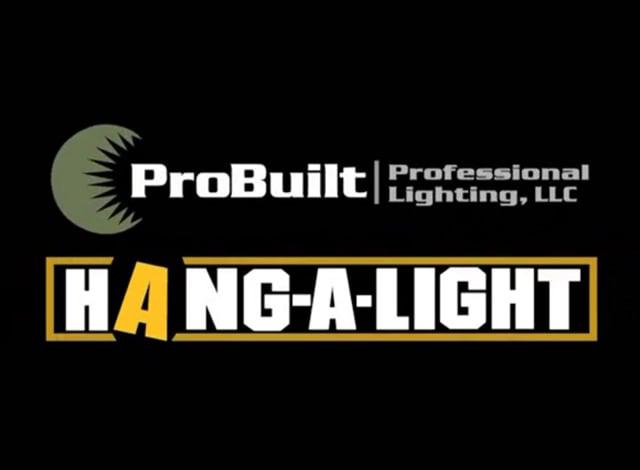 ProBuilt Hang-A-Light-Family Complete