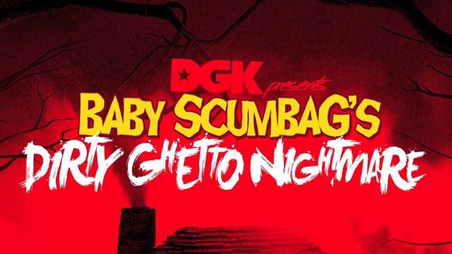 BABY SCUMBAG'S DIRTY GHETTO NIGHTMARE from KAYOTV