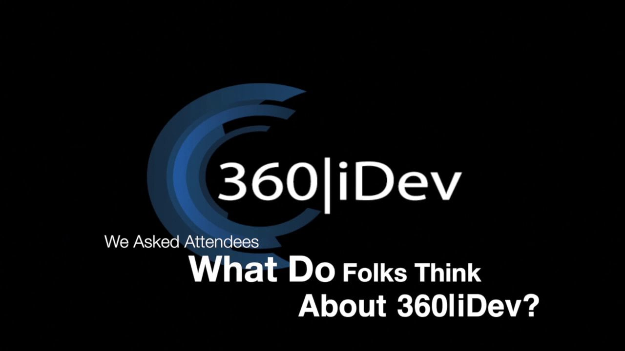360|iDev Man on the Street