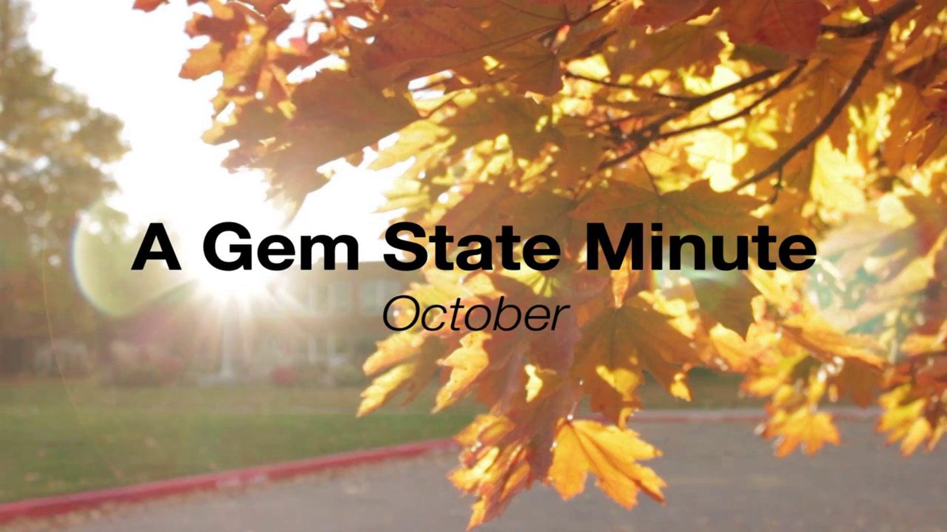 A Gem State Minute - October