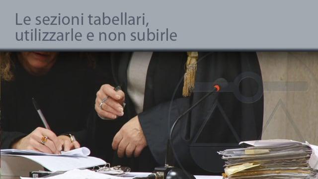 Sezioni tabellari, utilizzarle e non subirle - 26/11/2013