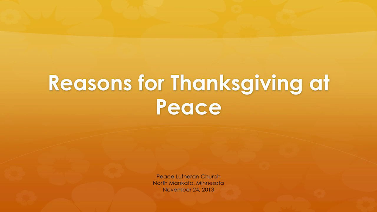 Reasons for Thanksgiving at Peace
