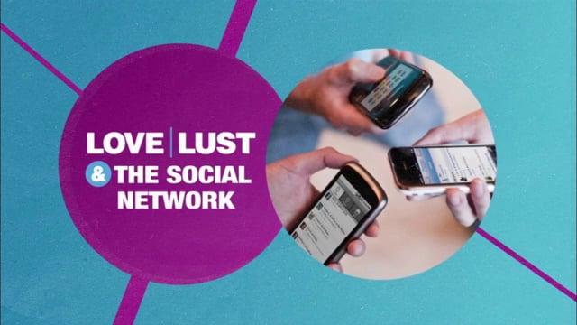 """Love Lust- """"The Social Network"""""""