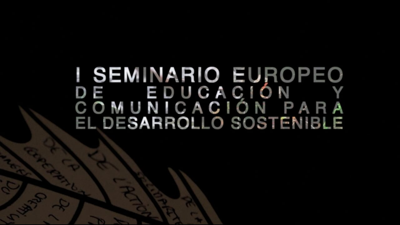 I Seminario Europeo de Educación y Comunicación para el Desarrollo Sostenible