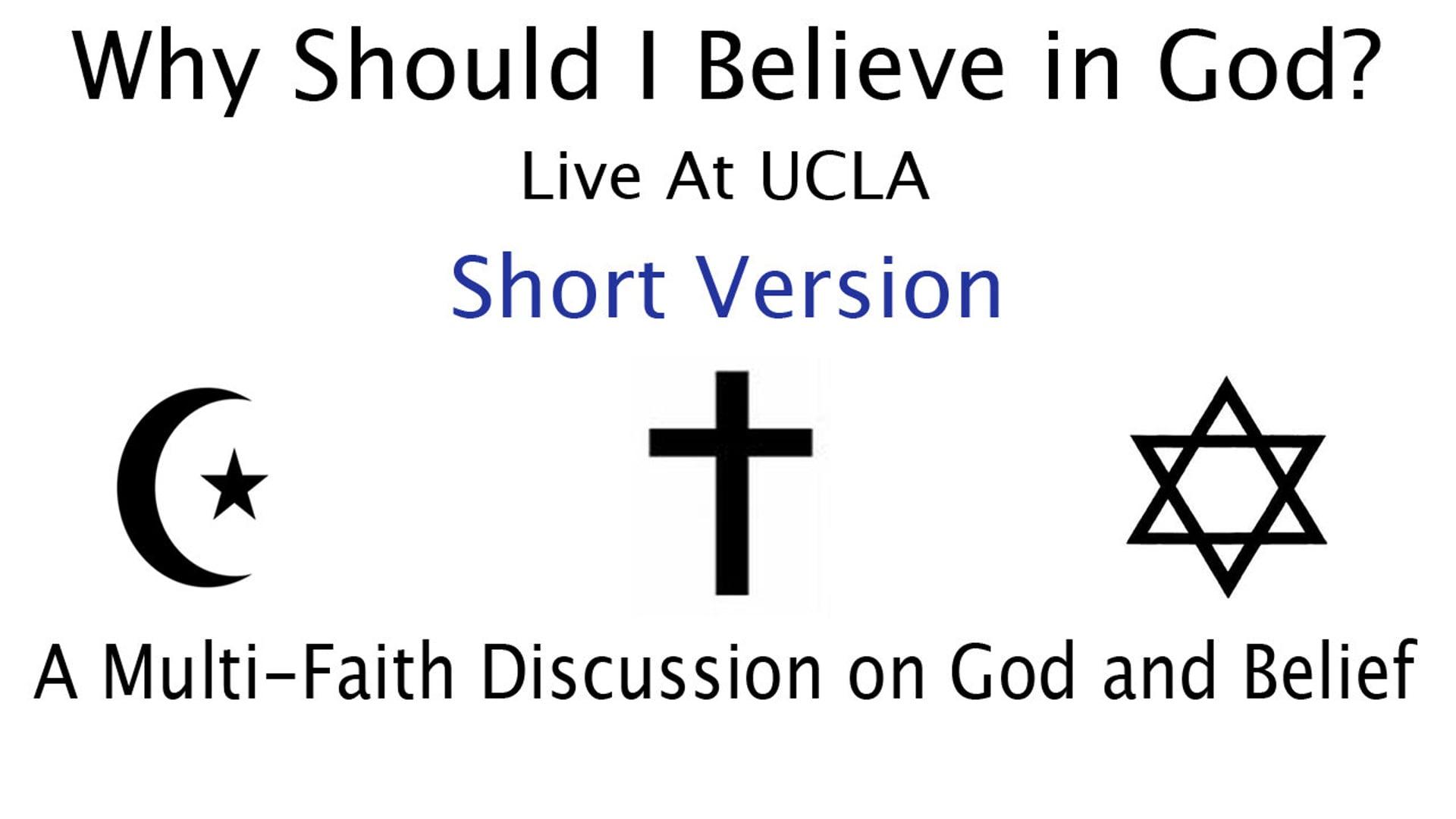 """Why Should I Believe in God""  (Live At UCLA) Short Version"