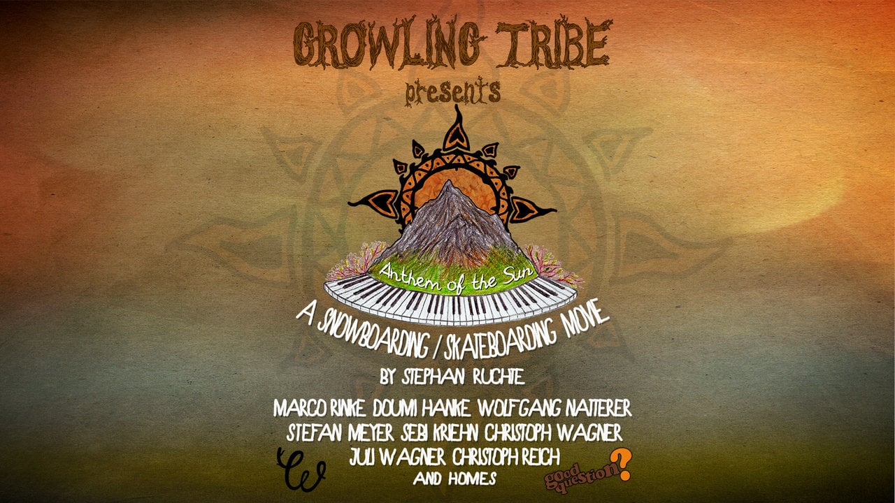 Anthem of the Sun ~ Growling Tribe