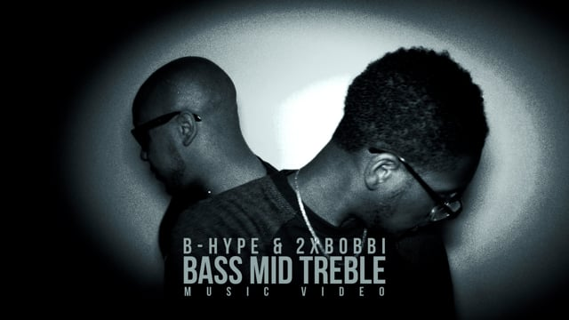 BHYPE feat. 2xBobbi - Bass Mid Treble (Official Music Video)