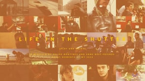 Life in the shutter - 2013 / minifilm