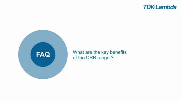 DRB FAQ What are the key benefits of the DRB range?