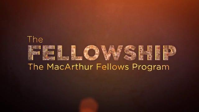 MacArthur Fellowship Overview Video