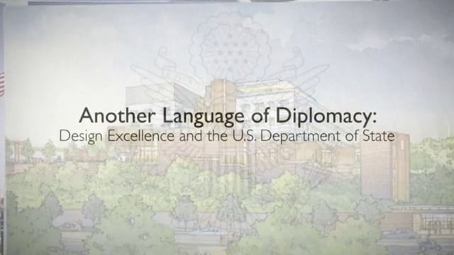 Another Language of Diplomacy: Design Excellence and the U.S. Department of State