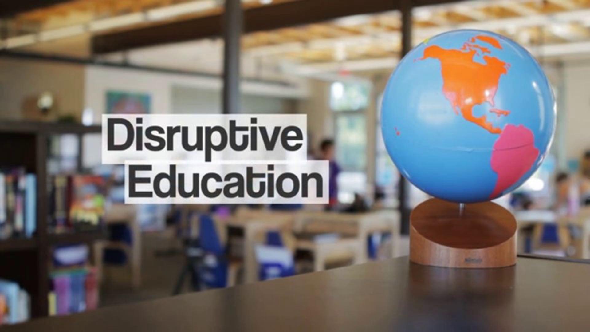 Disruptive Education