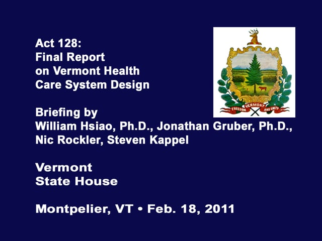 Act 128 - Final Report on Health System Design