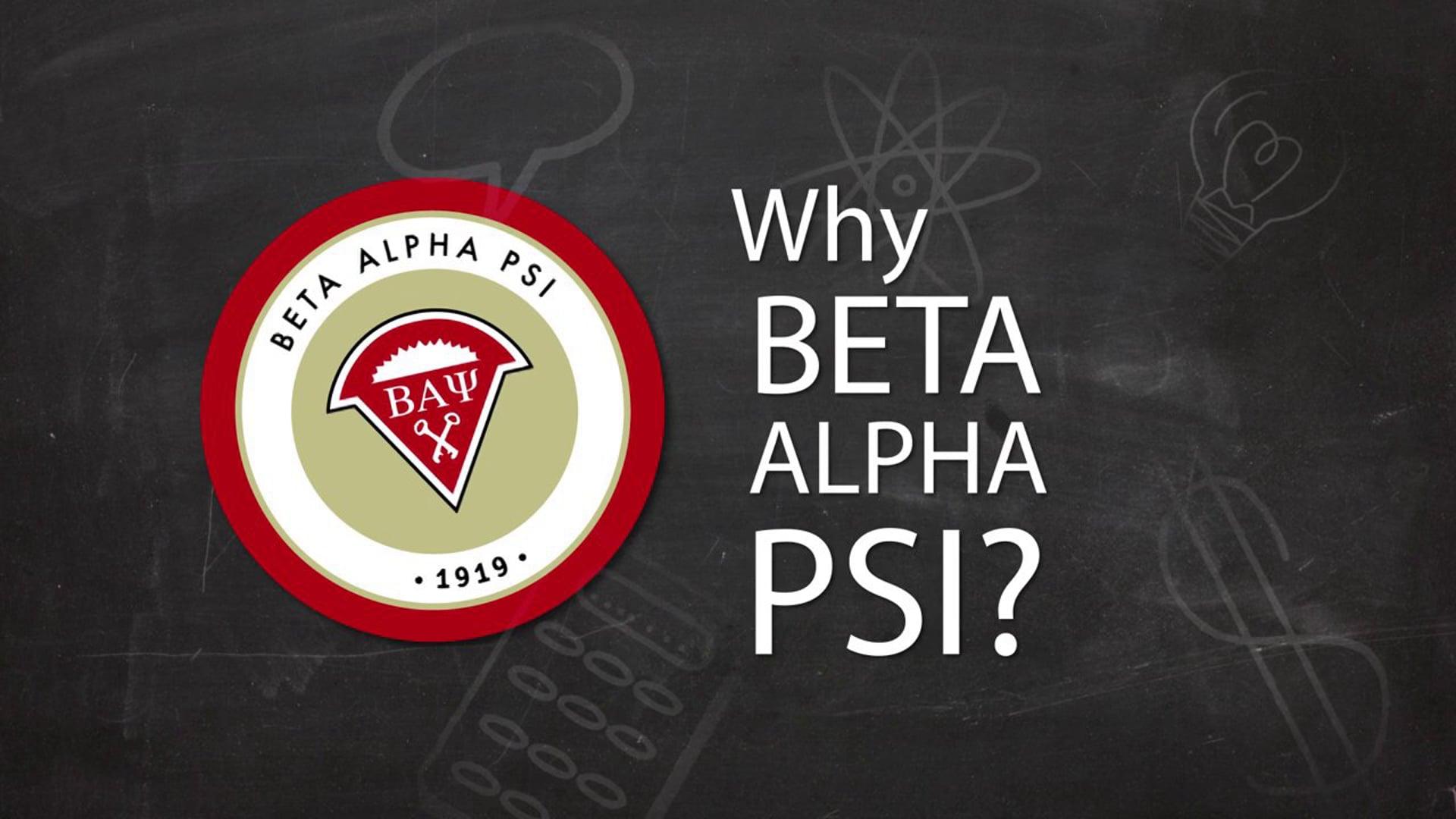 Why Beta Alpha Psi?