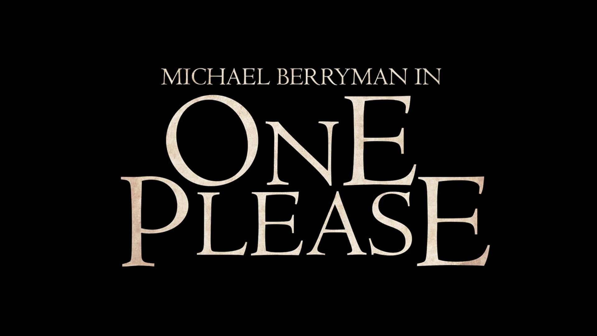 ONE PLEASE: TRAILER