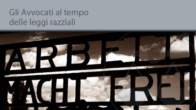 Gli Avvocati al tempo delle leggi razziali - 29/1/2014