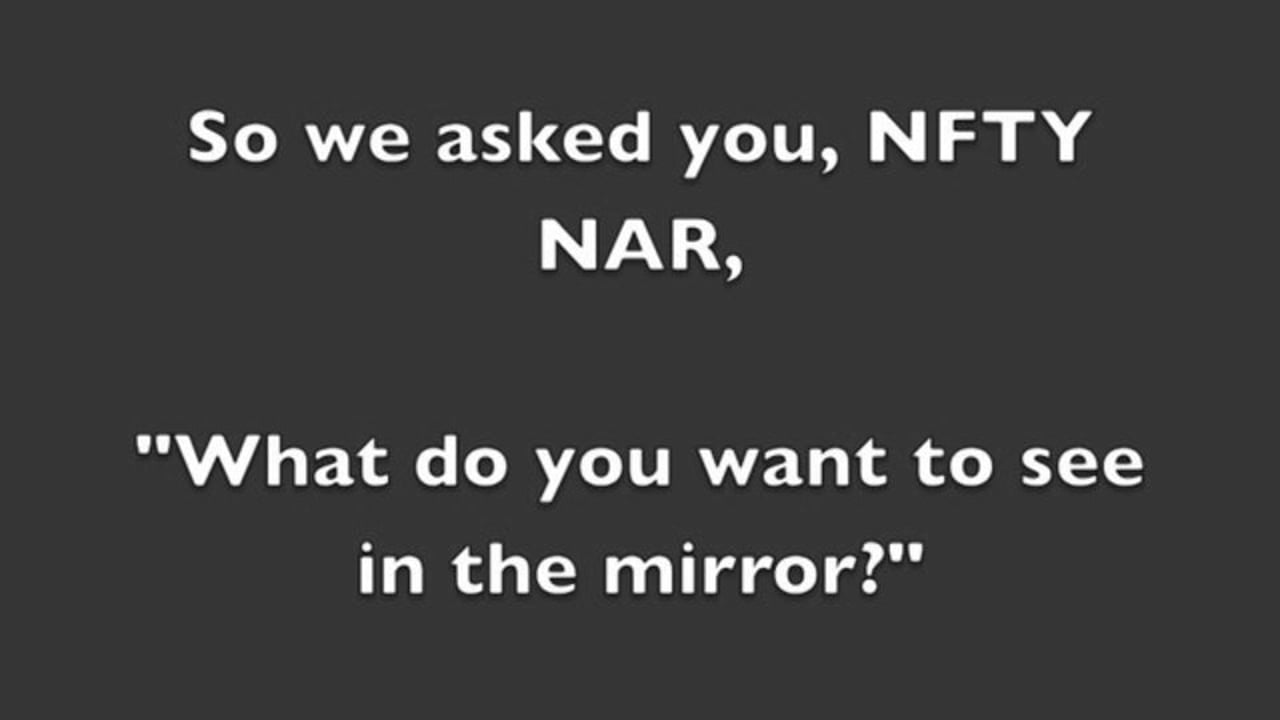 """""""NFTY-NAR, what do you want to see in the mirror?"""""""