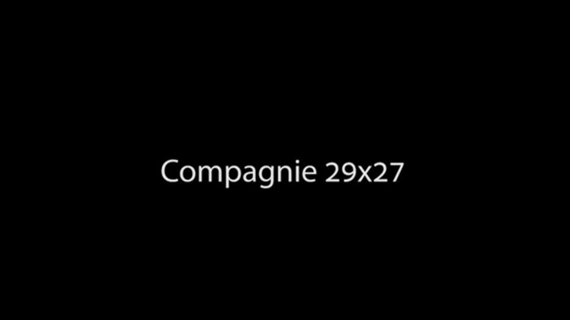 Présentation de la Compagnie 29x27