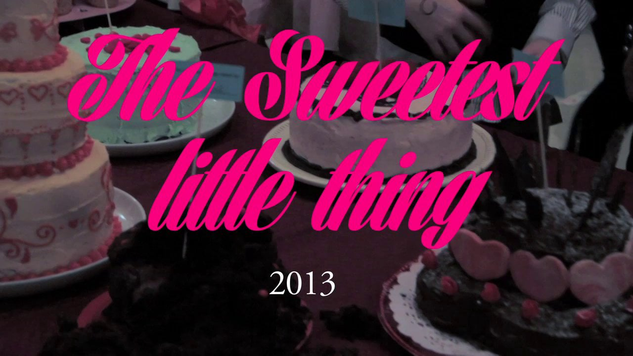 The Sweetest Little Thing 2013