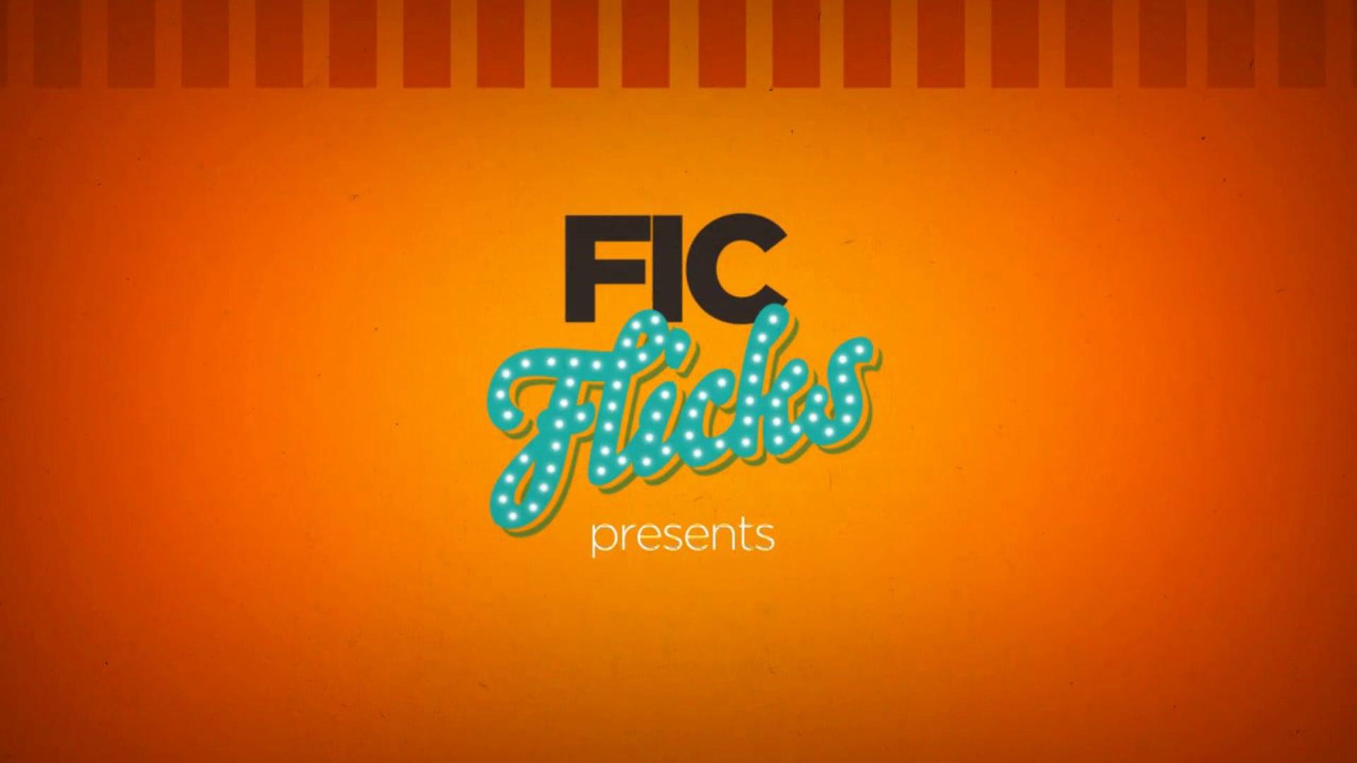 FIC FLICKS