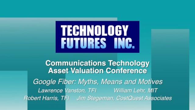 Panel 7 - Google Fiber: Myths, Means and Motives