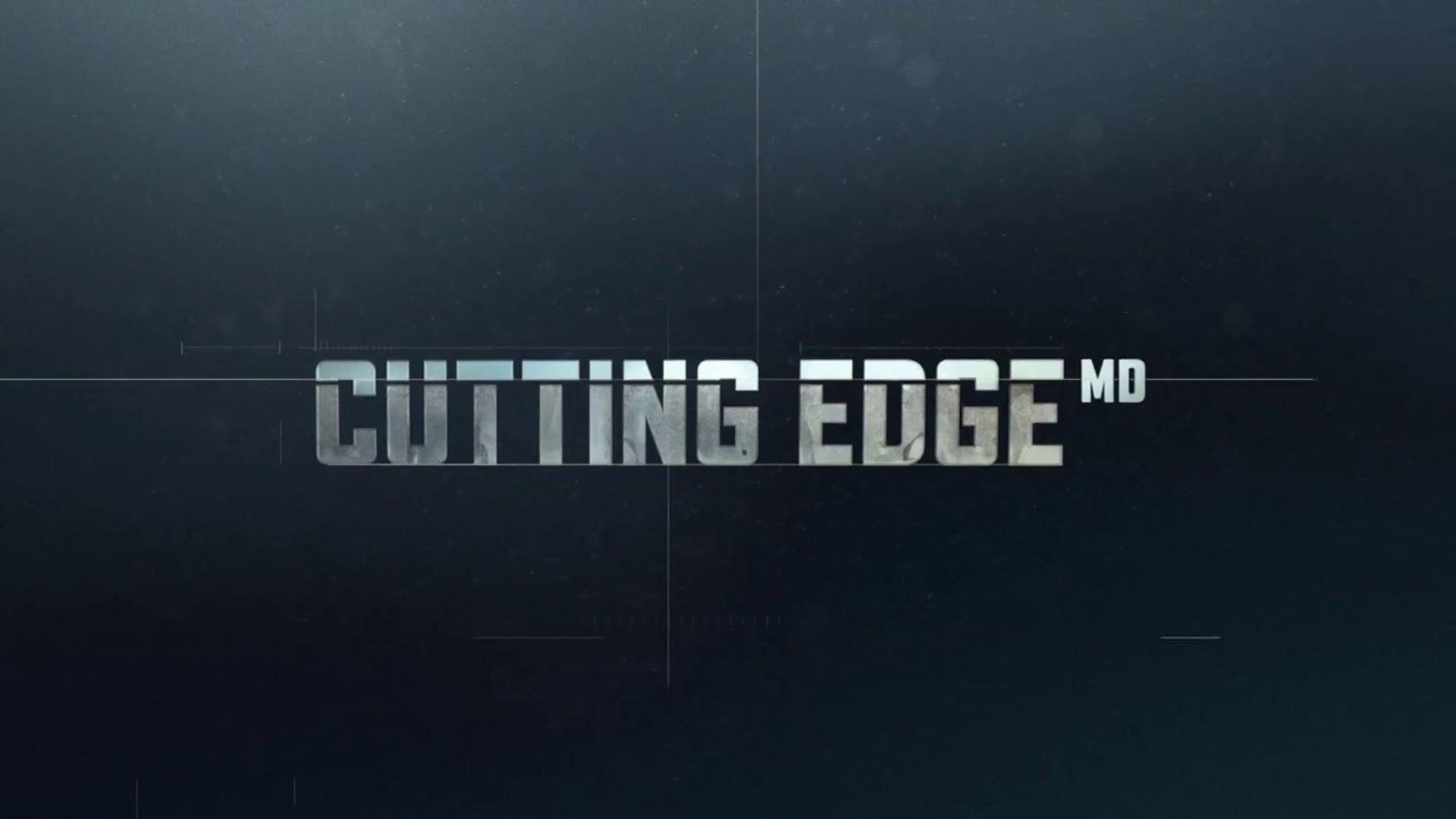 Cutting Edge MD Teaser