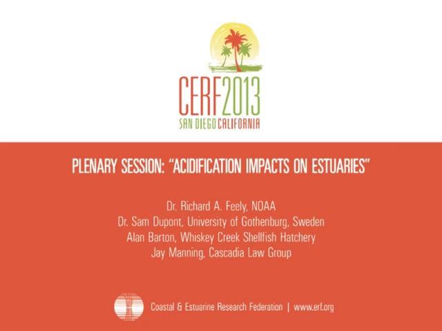 Plenary Session: Acidification Impacts on Estuaries