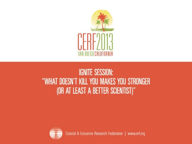 Ignite Session: What Doesn't Kill You Makes You Stronger (Or at Least a Better Scientist)