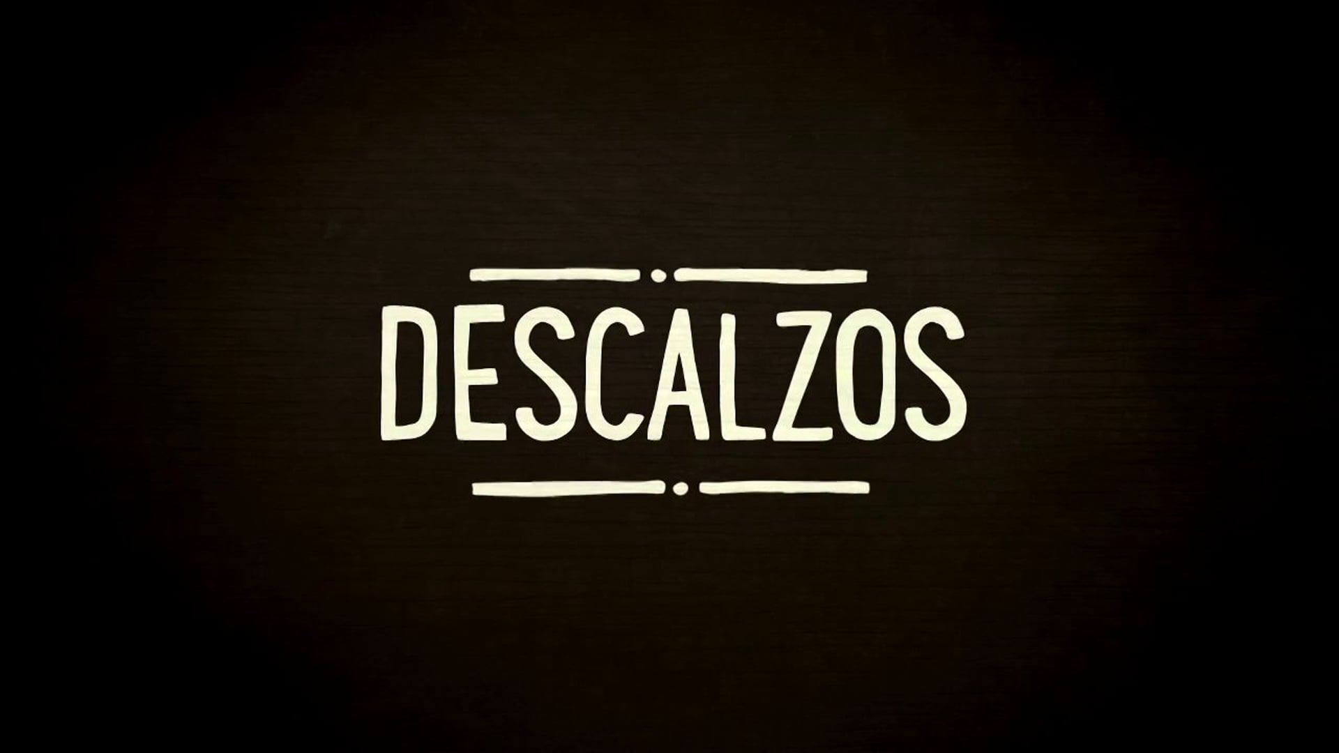 DESCALZOS - Documentary Short (TRAILER)