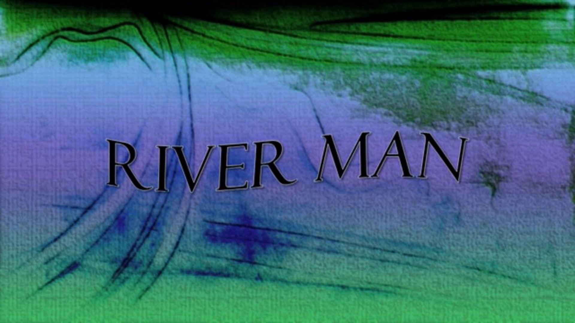River Man