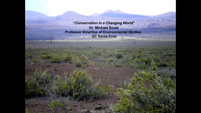 """2014_01: Dr. Michael Soule """"Conservation in a Changing World"""""""