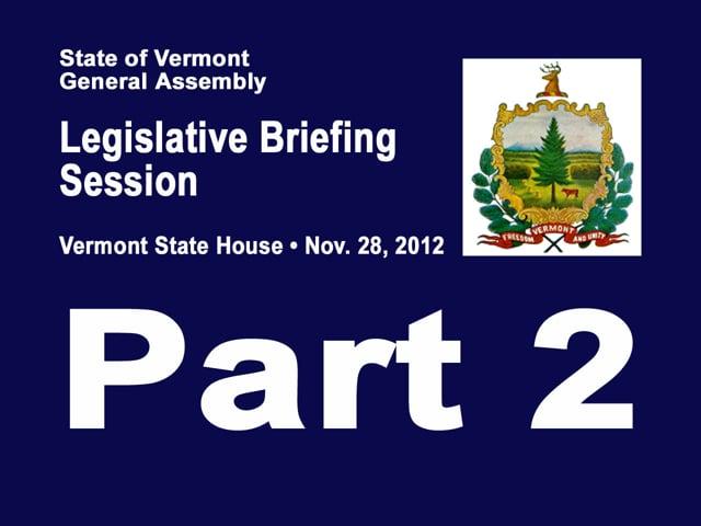 Pt 2 Legislative Briefing Session Nov 2012