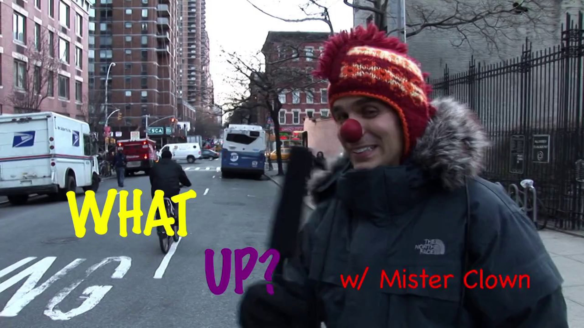 WHAT UP? (w/ Mister Clown)