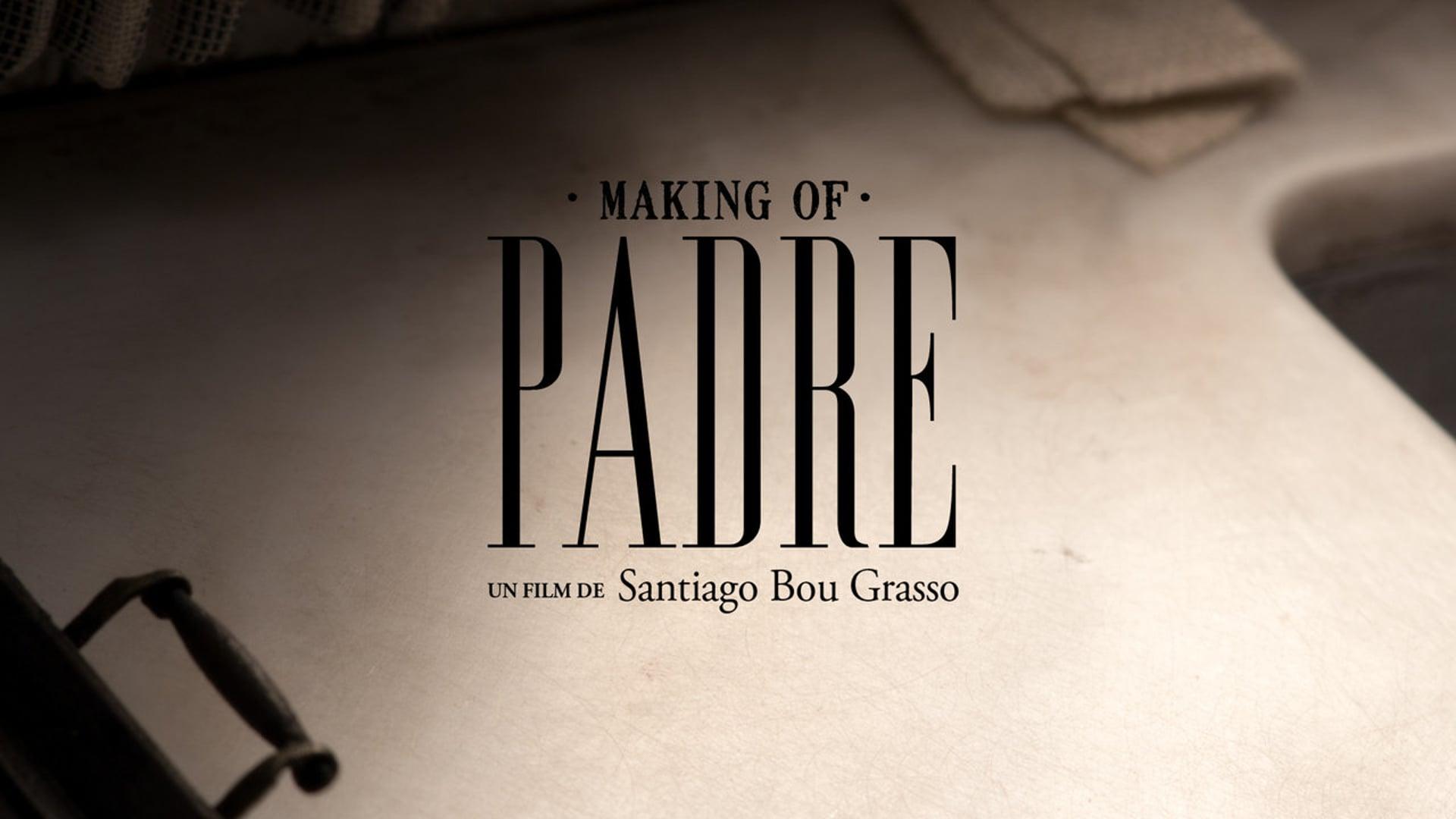 PADRE - short film making of