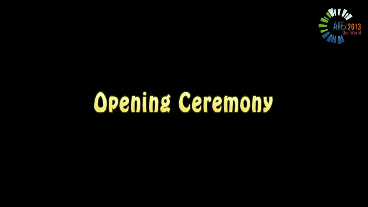 AIEx Our World - Opening Ceremony (Part 1)