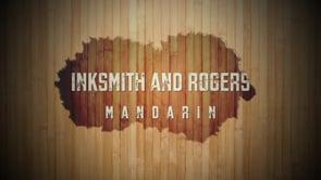 Inksmith and Rogers Mandarin