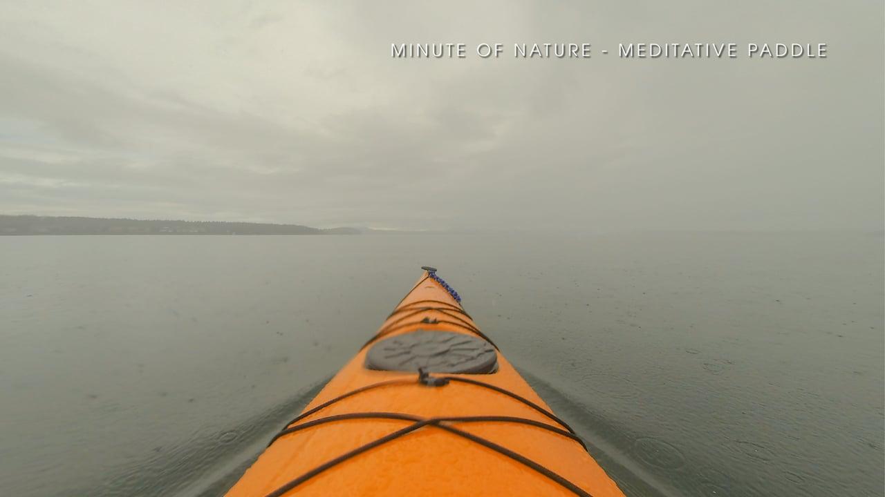 Minute of Nature - Meditative Paddle