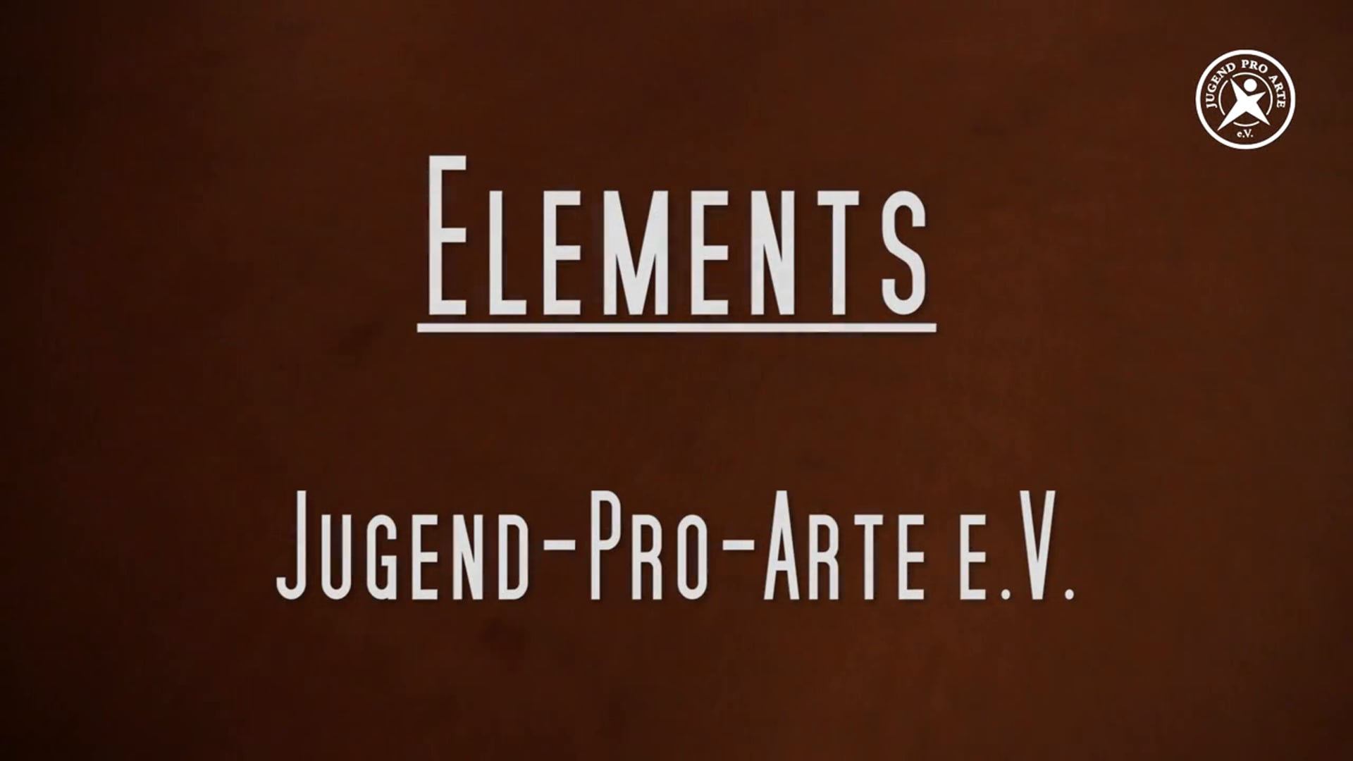 Trailer: ELEMENTS! - JugendProArte e.V.