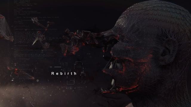 Rebirth   Motion Graphics