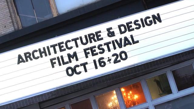 Architecture and Design Film Festival Promotional Film