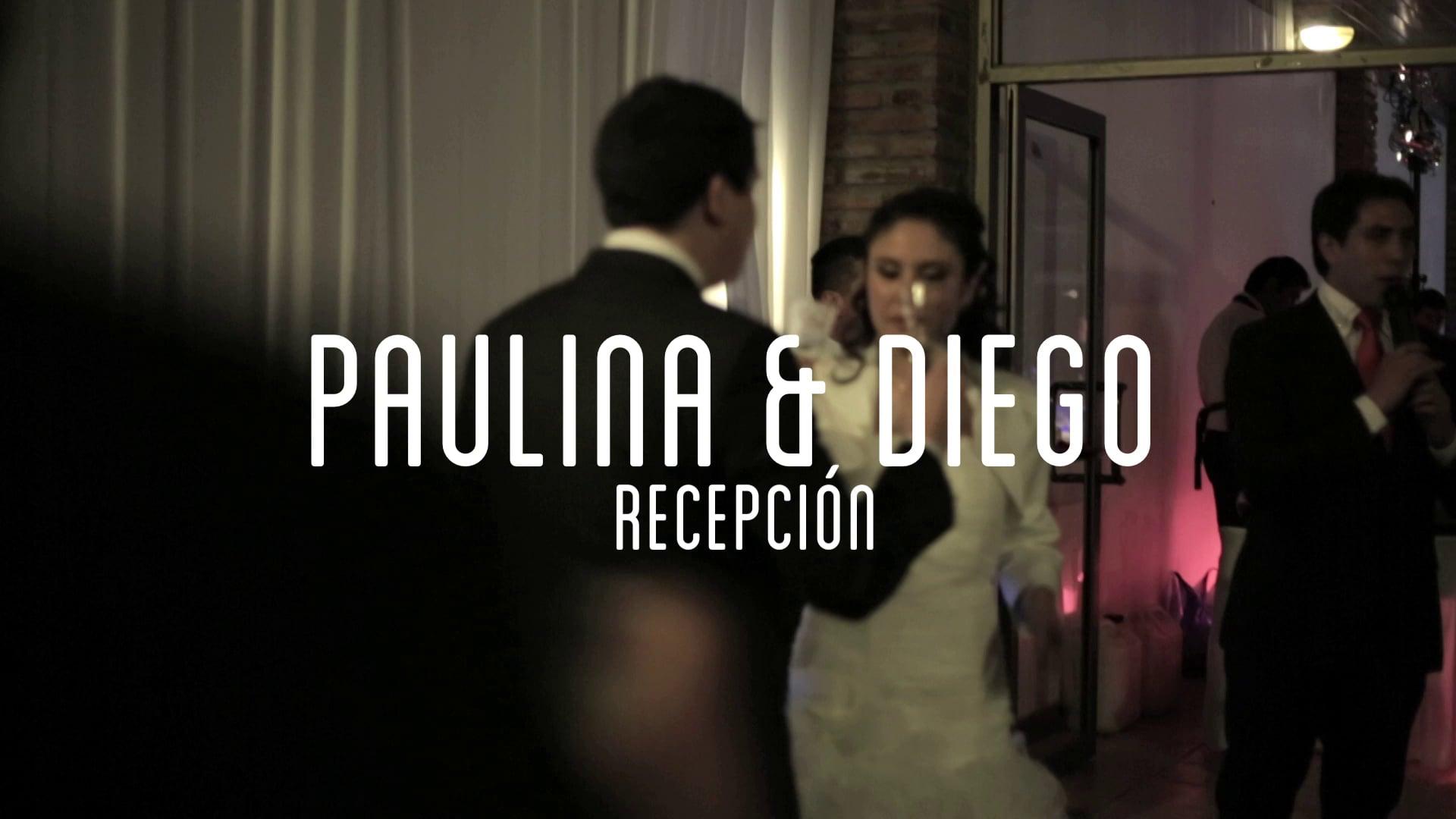 Recepción [Paulina + Diego]