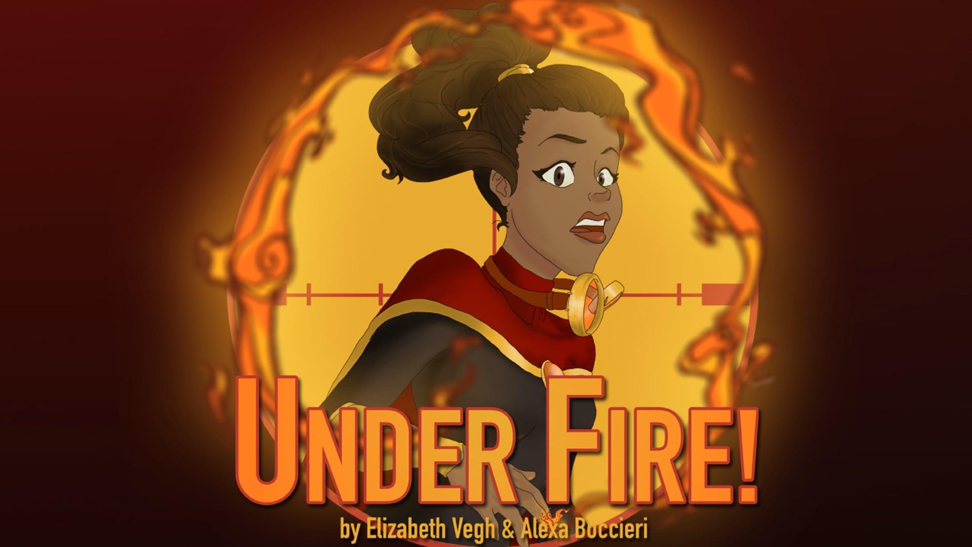 Under Fire!