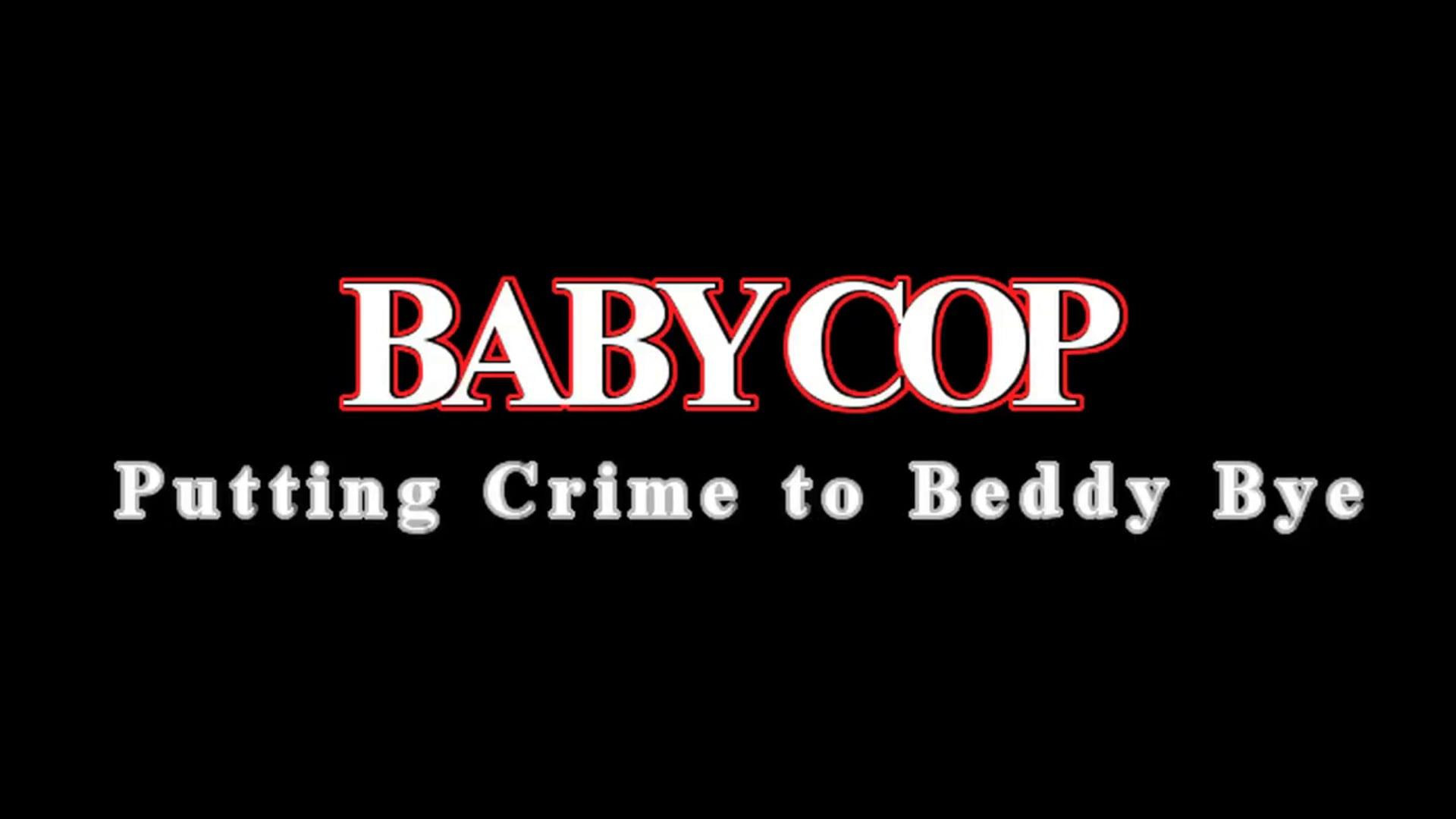 Baby Cop trailer/ Last Call promo
