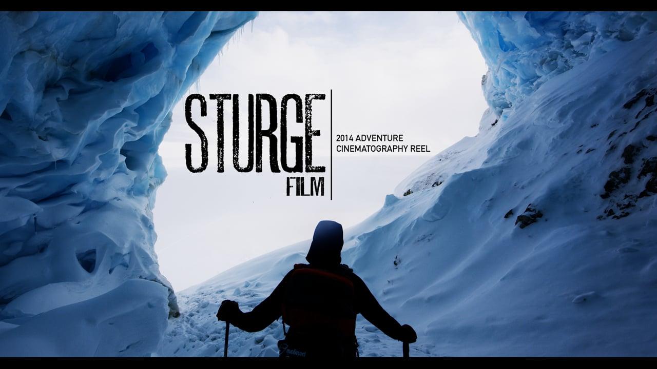 Ben Sturgulewski Cinematography Reel :: Sturgefilm Adventure 2014