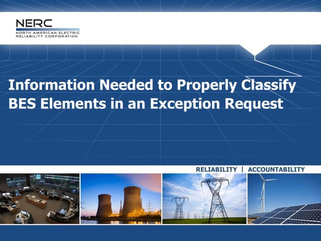 Information Needed to Properly Classify BES Elements in an Exception Request