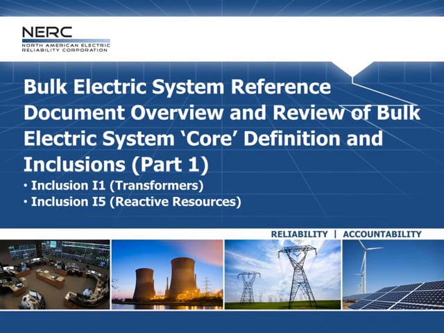 BES Reference Document Overview and Review of BES Core Definition and Inclusions