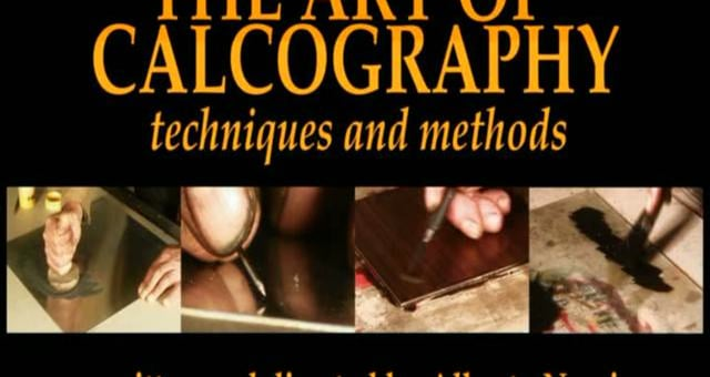 THE ART OF CALCOGRAPHY (didactic)