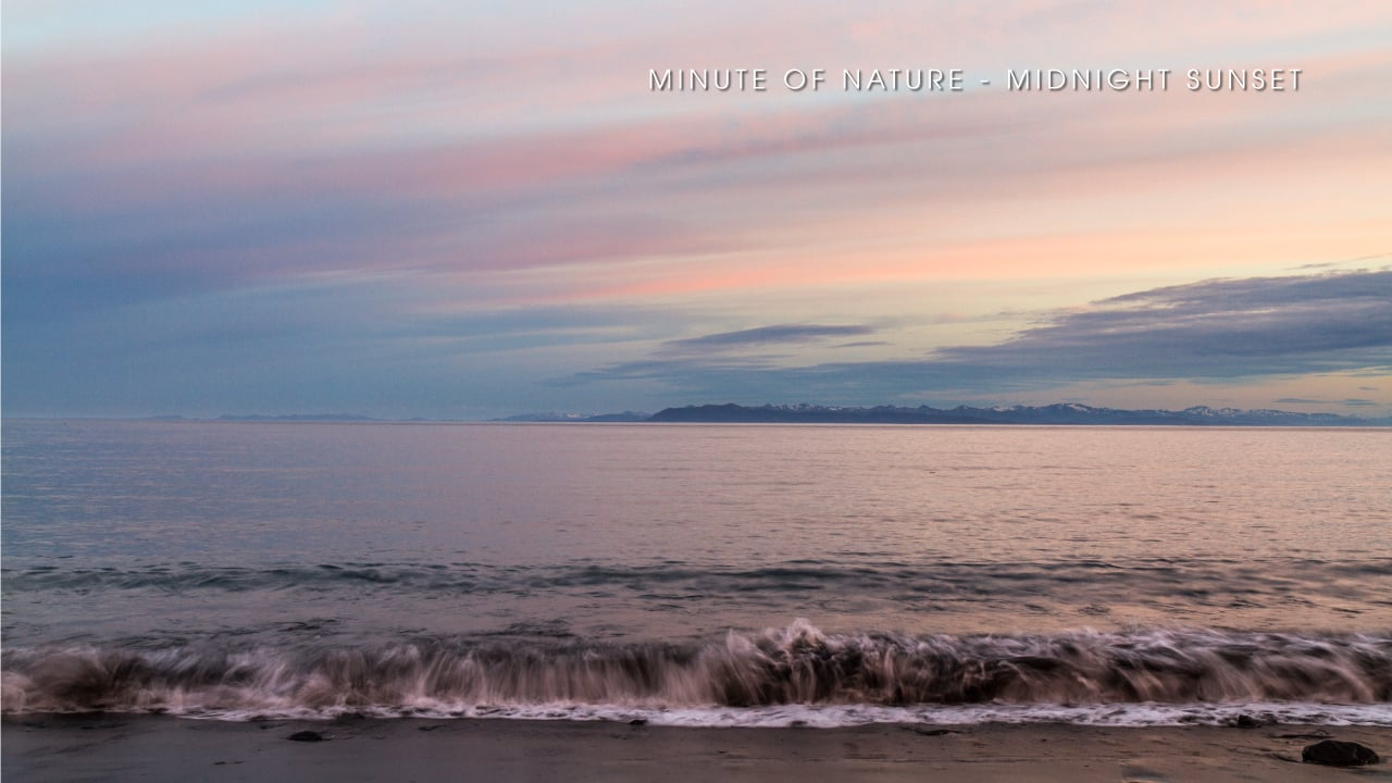 Minute of Nature - Midnight Sunset